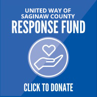 United Way of Saginaw County Response Fund. Click to donate.